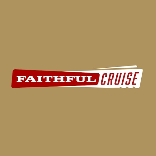 Faithful Cruise 2021